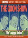 Ned&#39;s Atomic Dustbin (MP3): The Goon Show, Volume 19